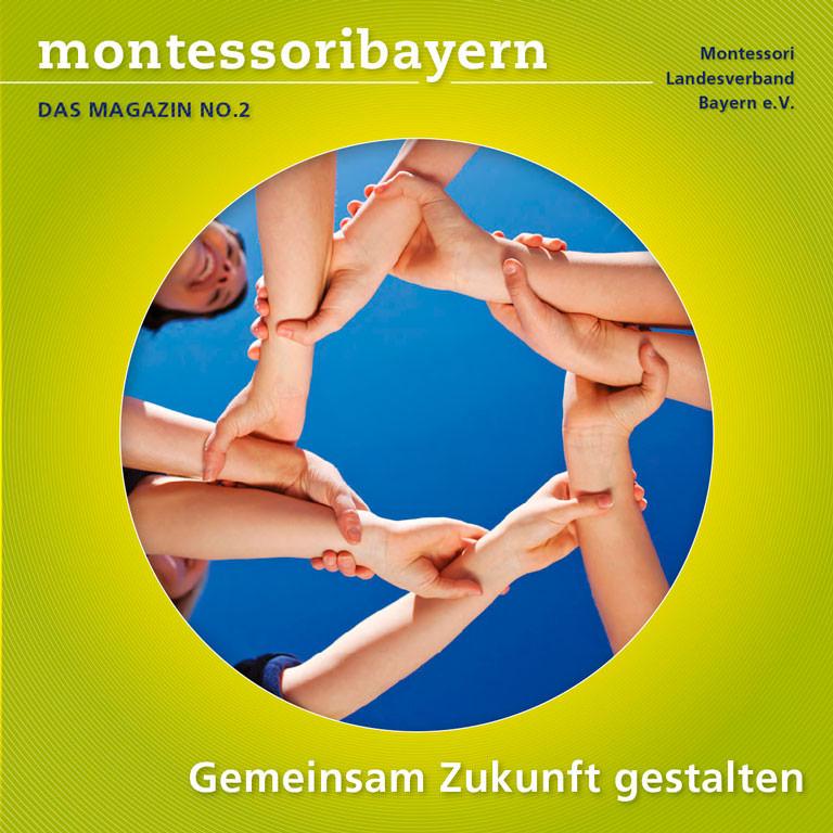 Montessori Landesverband Bayern - Magazin No. 2